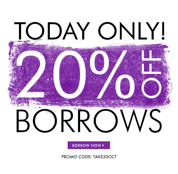TODAY ONLY! 20% OFF BORROWS PROMO CODE: TAKE20OCT  BORROW NOW | Handbags and Purses